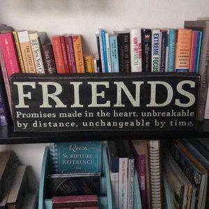 FRIENDS Wooden sign